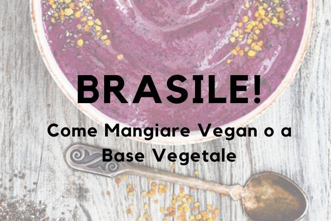 mangiare-vegan-brasile